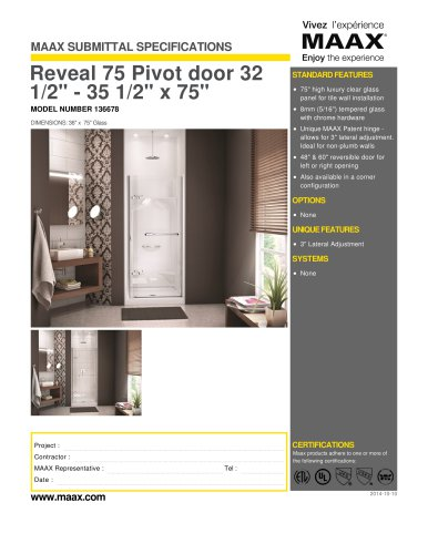 Reveal 75 Pivot door 32 1/2