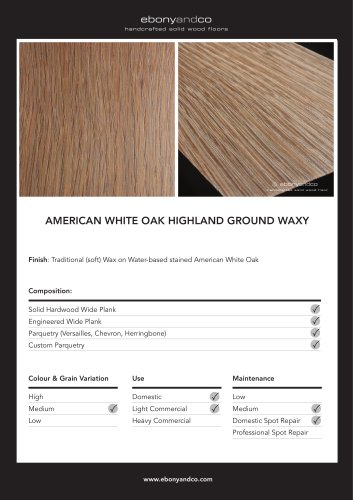 AMERICAN WHITE OAK HIGHLAND GROUND WAXY