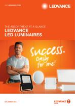 THE ASSORTMENT AT A GLANCE LEDVANCE LED LUMINAIRES