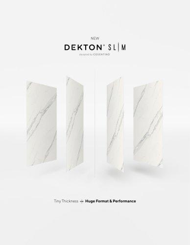 Dekton Slim