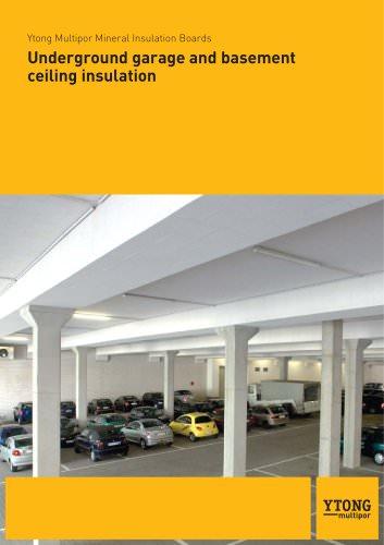 Underground garage and basement  ceiling insulation