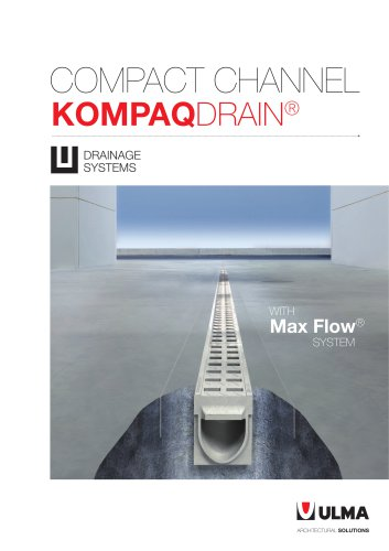 New compact channel KompaqDrain®