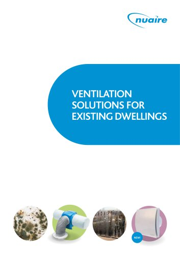 VENTILATION SOLUTIONS FOR EXISTING DWELLINGS
