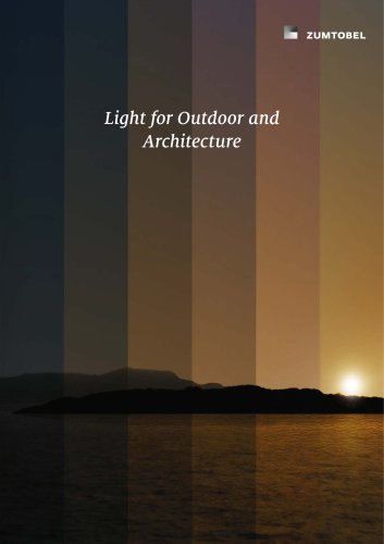 Light for Outdoor and Architecture
