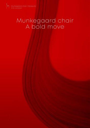 Munkegaard chair A bold move